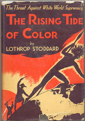 Stoddard, Lothrop - The Rising Tide of Color