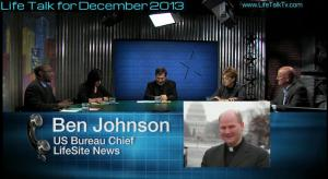 Ben Johnson LifeSite News Life Talk December 2013
