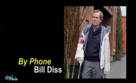 Bill Diss on Life Talk