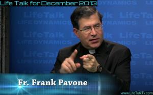 FR Frank Pavone Life Talk Dec 2013
