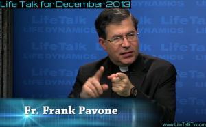 FR Frank Pavone Life Talk Dec 2013