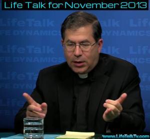 Frank Pavone Lif eTalk Nov 213