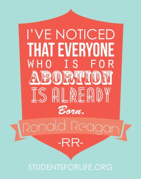 Ronald-Reagan-Quote-Already-Born