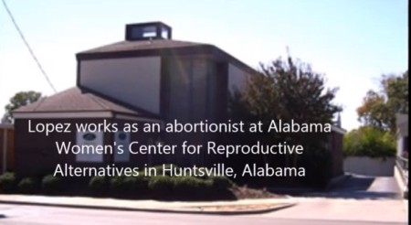 The abortion clinic where Lopez works, the Alabama Women's Center