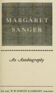 Margaret Sanger and Autobiography