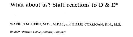 Staff reactions to D E Abortion Warren Hern