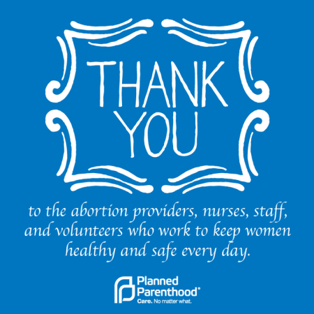 Planned Parenthood thanks abortion docs _2731424199119403378_n