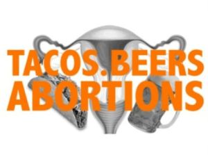 Taco and Beer challange abortion 2015