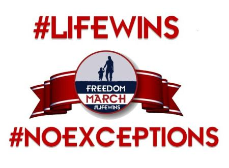 Freedom March Life Wins rape abortion