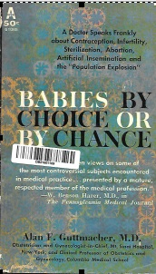 Image: Babies by Choice or By Chance, by Alan F Guttmcher