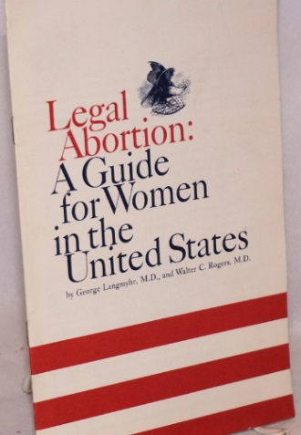 Image: Legal Abortion A Guide for Women by George Langmyher