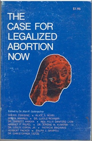 Omage: book The Case for Legalized Abortion Now, edited by Alan F Guttmacher