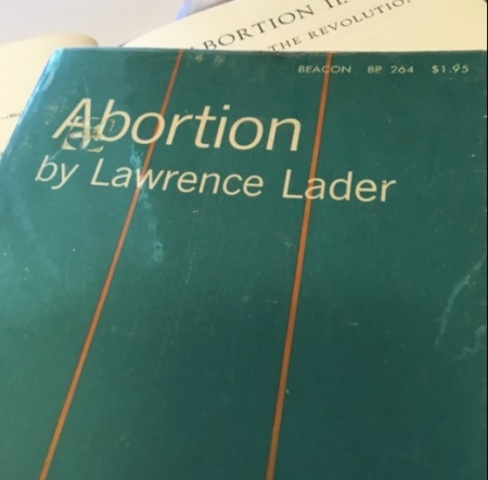 Image: Abortion written by Lawrence (Larry) Lader 1966