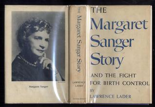 Image: Margaret Sanger Story by Lawrence Lader